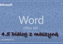 4.5 Dialog z maszyną