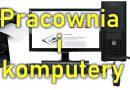 Pracownia i komputery